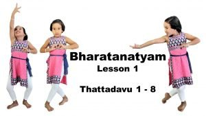 Bharatanatyam Thattadavu Lesson 1