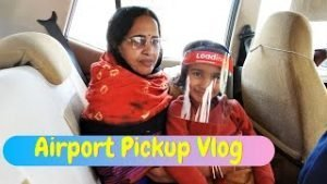 Read more about the article Airport Pickup Vlog