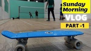 Sunday Morning Vlog Part-1