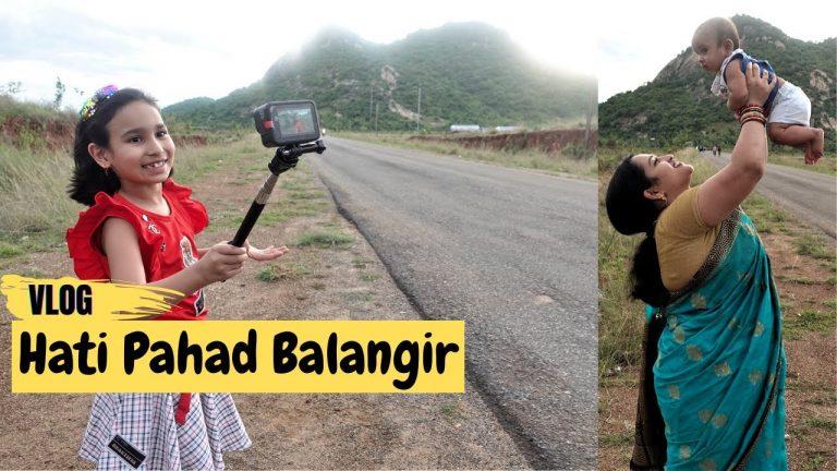 Hati Pahad Balangir Vlog